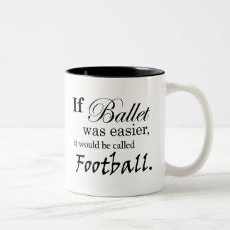 If Ballet Was Mug (customizable)