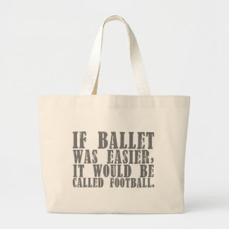 If Ballet Was Tote (customizable)