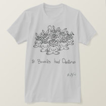 If bunnies had dentures T-Shirt
