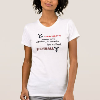 If Cheerleading Were Any Easier Shirts