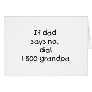If Dad Says No Card