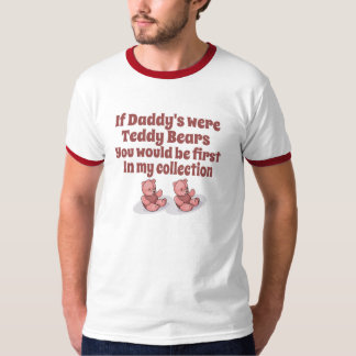 If Daddys were Teddybears T-Shirt