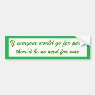 If everyone bumper sticker