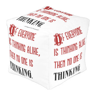 If Everyone Is Thinking Alike - Ben Franklin Quote Pouf