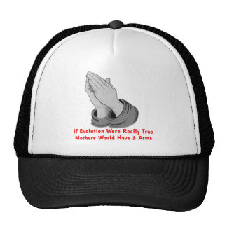 If Evolution Were True Mothers Would Have 3 Arms Trucker Hat