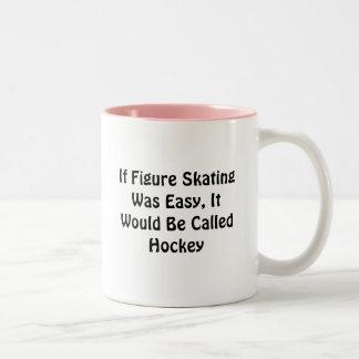 If Figure Skating Was Easy ... Called Hockey Two-Tone Coffee Mug