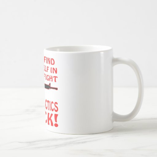 If Find Yourself In A Fair Fight Your Tactics Suck Classic White Coffee Mug