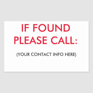 IF FOUND PLEASE CALL LABELS