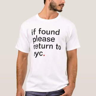 if found please return to NYC T-Shirt