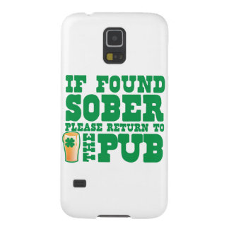 If found SOBER please return to the PUB Galaxy S5 Case