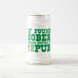 If found SOBER please return to the PUB Mugs
