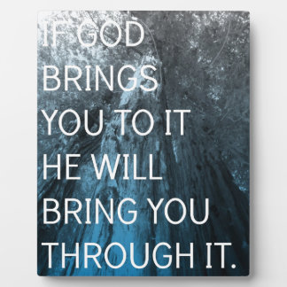 If God Brings You To It Display Plaque