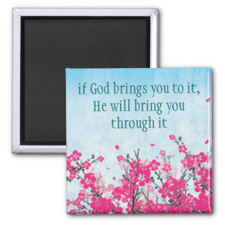 If God brings you to it Faith Magnet