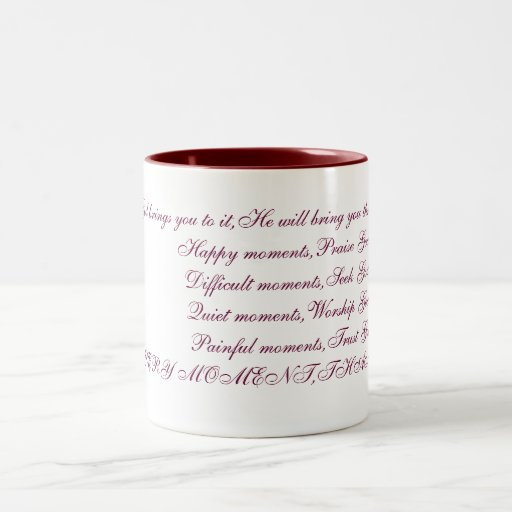 If God brings you to it,He will bring you throu... Mug