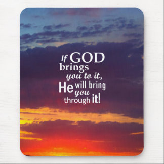 If GOD Brings you To It Mouse Pad