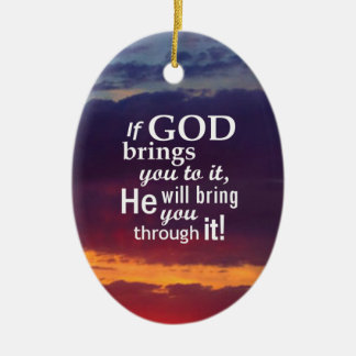 If GOD Brings you To It Double-Sided Oval Ceramic Christmas Ornament