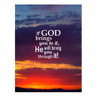 If GOD Brings you To It Postcard
