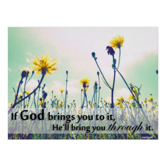 If God Brings You To It Poster