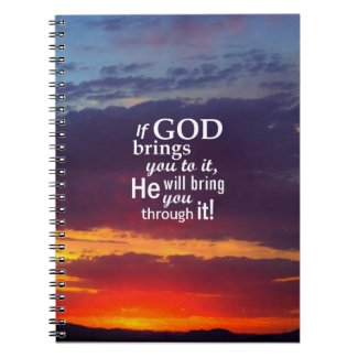 If GOD Brings you To It Spiral Note Books