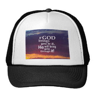 If GOD Brings you To It Trucker Hat