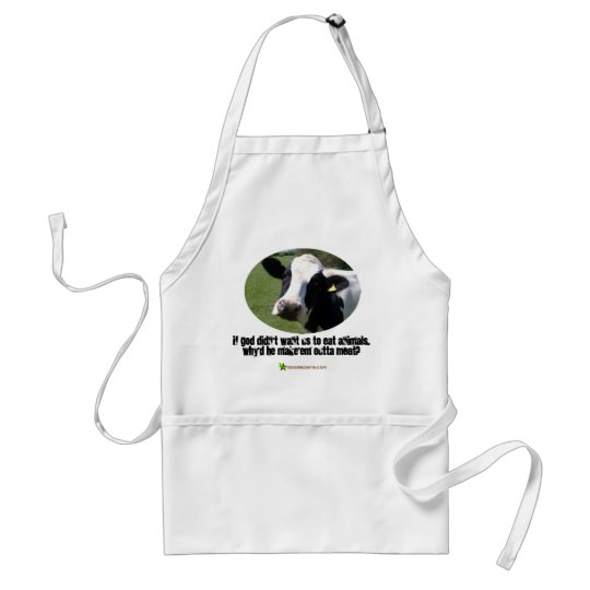 If God didn't want us to eat animals.... Adult Apron