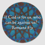If God is for us who can be against us Romans 8:31 Sticker
