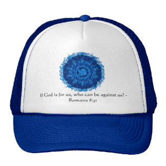 If God is for us who can be against us Romans 8:31 Trucker Hat