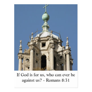 If God is for us, who can ever be against us? Post Cards