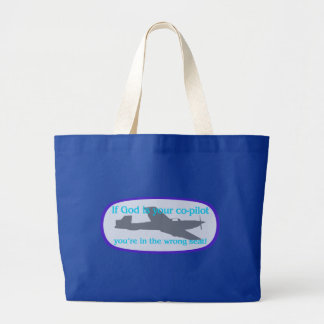 If God is your co-pilot..you're in the wrong seat! Canvas Bag