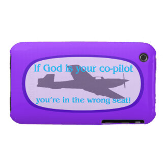 If God is your co-pilot..you're in the wrong seat! iPhone 3 Covers