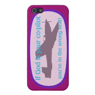 If God is your co-pilot..you're in the wrong seat! Covers For iPhone 5