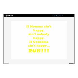 If Grandma Aint Happy Run Skins For Laptops