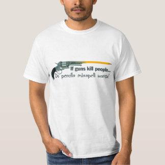 If Guns Kill People T-Shirt