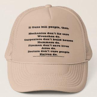 If Guns kill people Trucker Hat