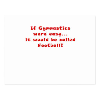 If Gymnastics were Easy it would be Football Postcard