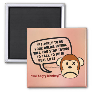 If I accept your friend request will you go away? 2 Inch Square Magnet