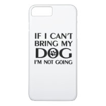 If I can't bring my dog iPhone 8 Plus/7 Plus Case