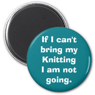 If I can't bring my Knitting Magnet