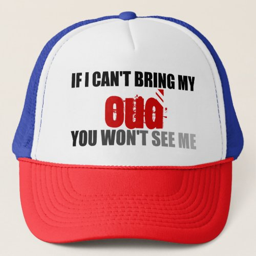 If I Can't Bring My Oud You Won't See Me Adjustable Trucker Hat