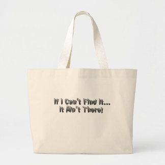If I Can't Find It... Jumbo Tote Bag