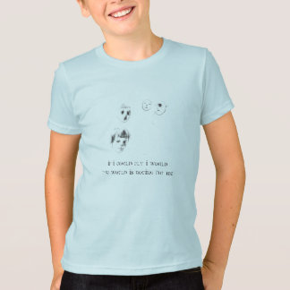 If i could fly I wouldThe world is ... T-Shirt