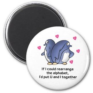 If I could rearrage the Alphabet... Fridge Magnet