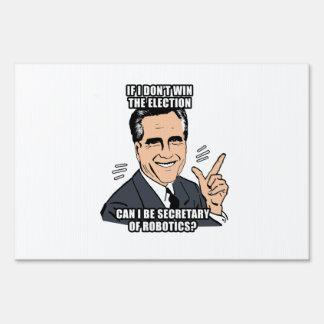 if i don t win can i be secretary of robotics - p signs