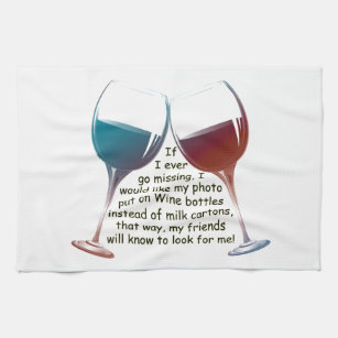 If I Ever Go Missing... Fun Wine Saying Gifts Kitchen Towel