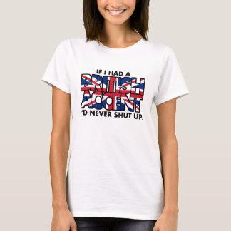 If I Had a British Accent Ladies T-Shirts