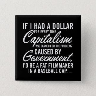 If I Had A Dollar Button