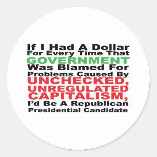 If I had a dollar... Classic Round Sticker