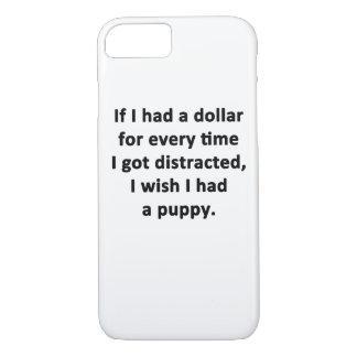 If I Had a Dollar iPhone 8/7 Case