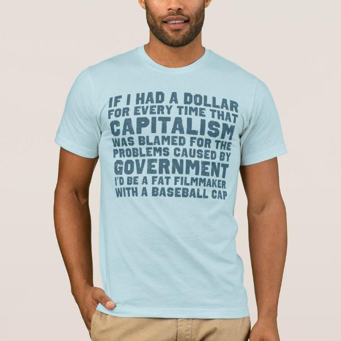 If I Had A Dollar Shirt