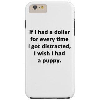 If I Had a Dollar Tough iPhone 6 Plus Case
